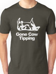 Gone Cow Tipping Unisex T-Shirt