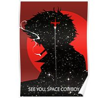 "Cowboy Bebop ""See you Space Cowboy"" (Spike Spiegel) Poster"