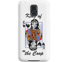 King of the Coop ( for dark shirts) Samsung Galaxy Case/Skin