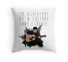 i'm a creature of a culture that i create Throw Pillow