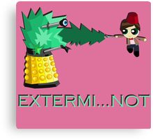 Extermi-not Powerpuff Eleventh Doctor Canvas Print