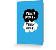 Teen Wolf - TFIOS  Greeting Card