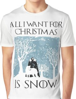 All I Want for Christmas Is Snow T Shirt Graphic T-Shirt