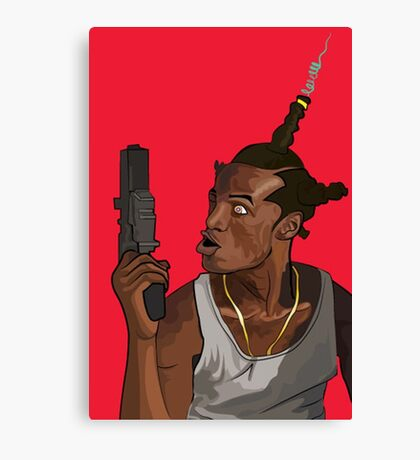 Don't Be a Menace to South Central While Drinking Your Juice in the Hood Canvas Print