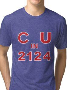 C U in 2124 Tri-blend T-Shirt