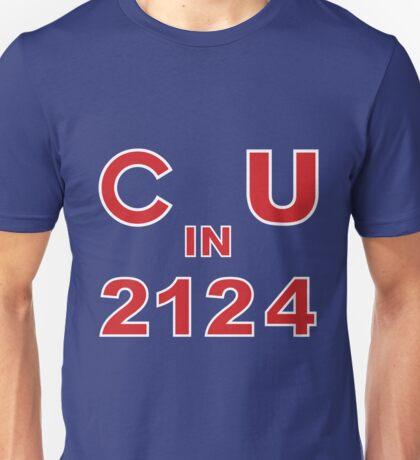 C U in 2124 Unisex T-Shirt