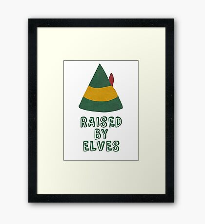 Raised By Elves Framed Print