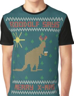 ROOdolf Says Graphic T-Shirt