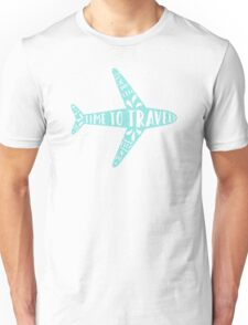 Time to travel Unisex T-Shirt