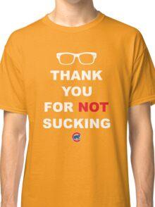 Thank You For Not Sucking Joe Maddon Classic T-Shirt