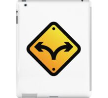 Sign: Fork in the Road iPad Case/Skin