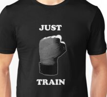 Just Train Unisex T-Shirt