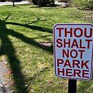 Thou Shalt Not Park Here by Jane Neill-Hancock