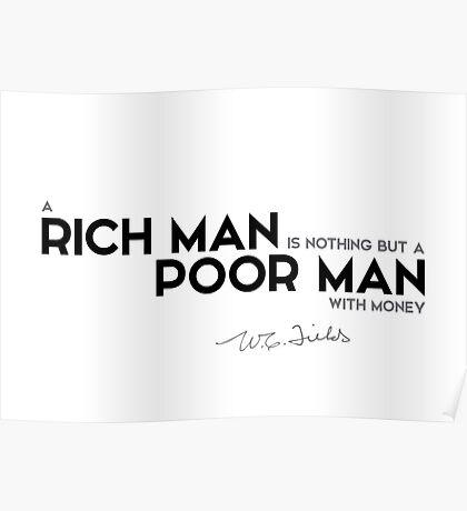 rich man, poor man - w.c. fields Poster