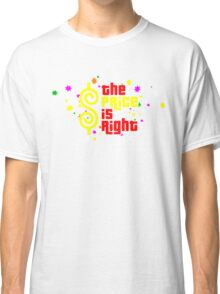 Colorfull The Price is Right Classic T-Shirt