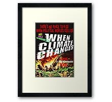No Place to Hide ... the motion picture Framed Print