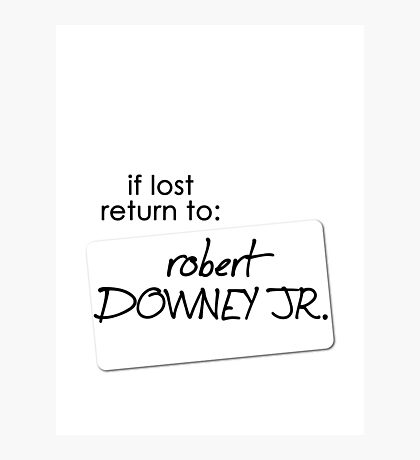 if lost return to: robert downey jr Photographic Print