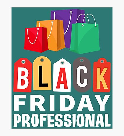Black Friday Professional Shopping Photographic Print