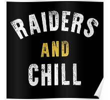 Raiders and Chill Poster
