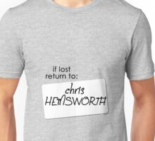 if lost return to: chris hemsworth Unisex T-Shirt