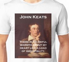 There Is An Awful Warmth - John Keats Unisex T-Shirt