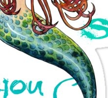Mermaid: Let the sea set you free Sticker