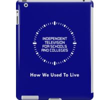 Independent Television For Schools And Colleges - 1980s iPad Case/Skin
