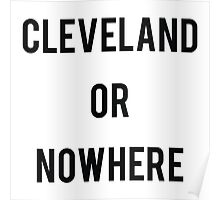 Cleveland or Nowhere Poster
