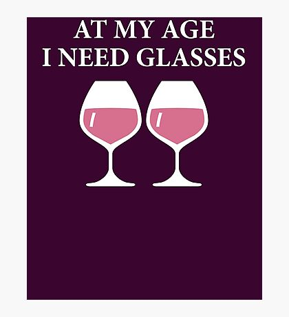 Funny Wine T Shirt Photographic Print