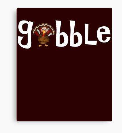 Gobble Cute Thanksgiving Turkey Canvas Print