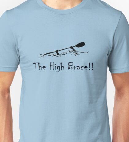 The High Brace Unisex T-Shirt