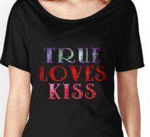 TRUE LOVES KISS Women's Relaxed Fit T-Shirt