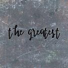 The greatest by Jessica  Lia