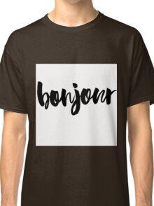 bonjour ink brush lettering Classic T-Shirt