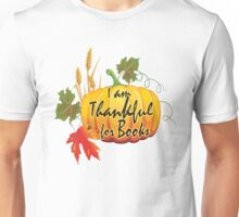 I am thankful for book Unisex T-Shirt