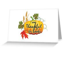 I am thankful for book Greeting Card