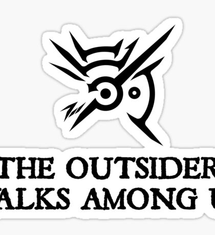 Dishonored - The Outsider walks among us Sticker