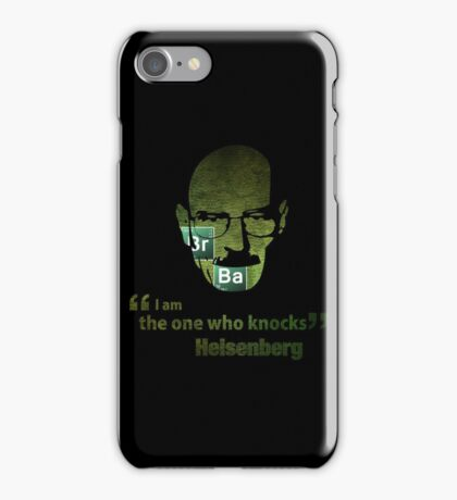 I am the one who knocks...  iPhone Case/Skin