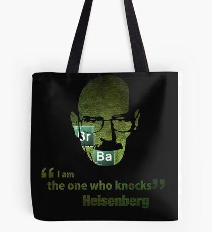 I am the one who knocks...  Tote Bag