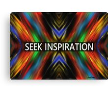 Seek Inspiration  Canvas Print