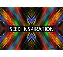Seek Inspiration  Photographic Print