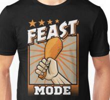 Feast Mode - The Power of the Turkey Leg Unisex T-Shirt