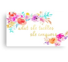What she tackles, She conquers Canvas Print