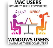Mac users swear by their computers Canvas Print