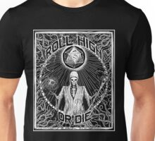 Roll High Or Die -  D20 - Dungeon Master D&D  Unisex T-Shirt