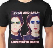 TEGAN AND SARAH Unisex T-Shirt