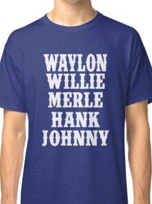 Waylon Jennings Merle Haggard Willie Nelson Hank Williams Johnny white Classic T-Shirt