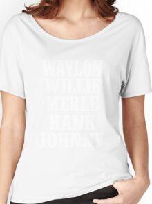 Waylon Jennings Merle Haggard Willie Nelson Hank Williams Johnny white Women's Relaxed Fit T-Shirt