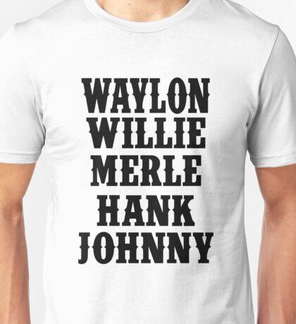 Waylon Jennings Merle Haggard Willie Nelson Hank Williams Johnny black Unisex T-Shirt