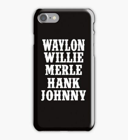Waylon Jennings Merle Haggard Willie Nelson Hank Williams Johnny white iPhone Case/Skin